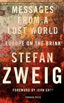 Messages from a Lost World : Europe on the Brink, Hardback Book
