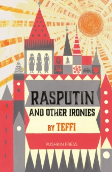 Rasputin and Other Ironies, Paperback / softback Book
