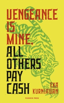 Vengeance is Mine, All Others Pay Cash, Paperback / softback Book