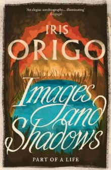 Images and Shadows : Part of a Life, Paperback / softback Book