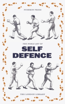 The Noble English Art of Self-Defence, Paperback / softback Book