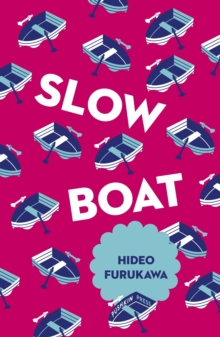 Slow Boat, Paperback / softback Book
