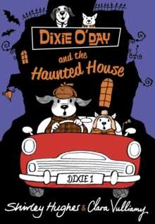 Dixie O'Day and the Haunted House, Hardback Book