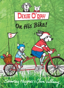 Dixie O'Day on His Bike, Hardback Book
