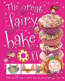 The Great Fairy Bake off, Hardback Book