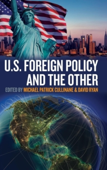 U.S. Foreign Policy and the Other, Hardback Book