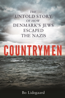 Countrymen : The Untold Story of How Denmark's Jews Escaped the Nazis, Hardback Book