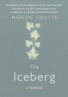 The Iceberg : A Memoir, Hardback Book