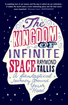The Kingdom of Infinite Space : A Fantastical Journey around Your Head, EPUB eBook