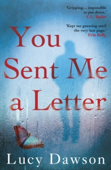 You Sent Me a Letter : A fast paced, gripping psychological thriller, Paperback Book