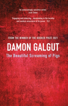 The Beautiful Screaming of Pigs, Paperback / softback Book