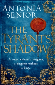 The Tyrant's Shadow, Hardback Book