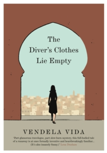 The Diver's Clothes Lie Empty, Hardback Book