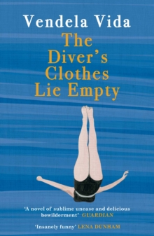 The Diver's Clothes Lie Empty, Paperback Book