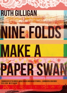 Nine Folds Make a Paper Swan, Paperback Book