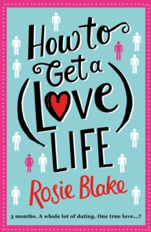 How to Get a (Love) Life, Paperback Book