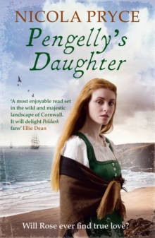 Pengelly's Daughter : A sweeping historical saga for fans of Poldark, Paperback Book