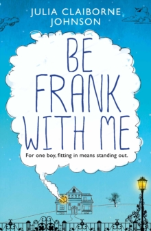 Be Frank with Me, Paperback Book
