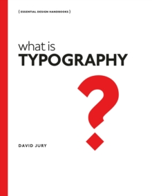 What is Typography : Essential Design Handbooks, Paperback Book