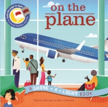 On the Plane : A Shine-a-Light Book, Paperback Book