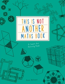 This is Not Another Maths Book : A smart art activity book, Paperback / softback Book