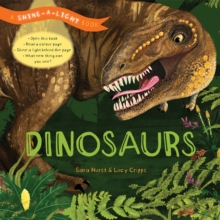 Shine-a-Light: Dinosaurs : A Shine-a-Light Book, Hardback Book