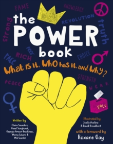 The Power Book : What is it, Who Has it and Why?, Hardback Book