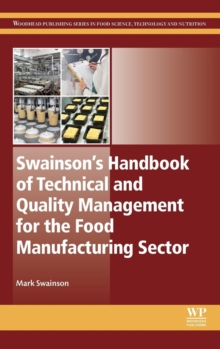 Swainson's Handbook of Technical and Quality Management for the Food Manufacturing Sector, Hardback Book
