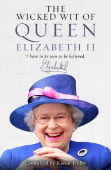 The Wicked Wit of Queen Elizabeth II, Hardback Book
