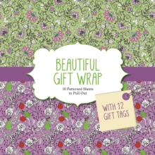 Beautiful Gift Wrap : 10 Patterned Sheets To Pull Out, Paperback Book