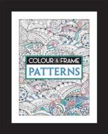 Colour and Frame : Patterns, Paperback / softback Book