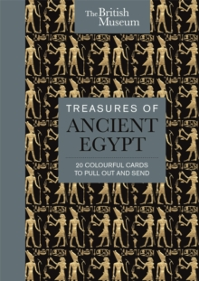 The British Museum: Treasures of Ancient Egypt : 20 Colourful Cards to Pull Out and Send, Postcard book or pack Book