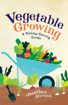 Vegetable Growing : A Money-saving Guide, Paperback / softback Book