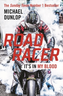 Road Racer : It's in My Blood, Hardback Book
