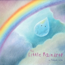 The Little Raindrop, Paperback Book