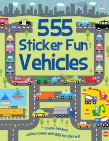 555 Sticker Fun Vehicles, Paperback / softback Book