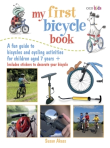 My First Bicycle Book : A Fun Guide to Bicycles and Cycling Activities, Paperback Book