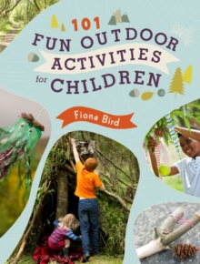 101 Fun Outdoor Activities for Children, Paperback / softback Book