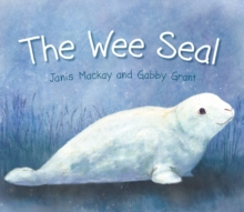 The Wee Seal, Paperback Book
