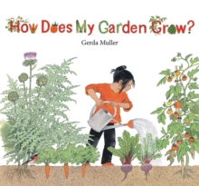 How Does My Garden Grow, Hardback Book