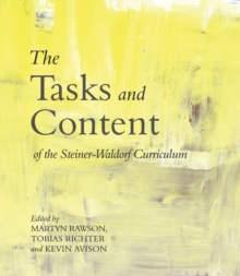 The Tasks and Content of the Steiner-Waldorf Curriculum, Paperback Book
