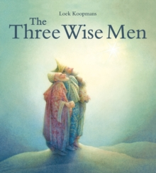The Three Wise Men : A Christmas Story, Hardback Book