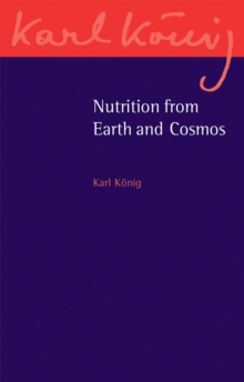 Nutrition from Earth and Cosmos, Paperback / softback Book