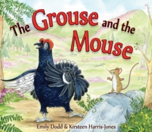 The Grouse and the Mouse : A Scottish Highland Story, Paperback Book