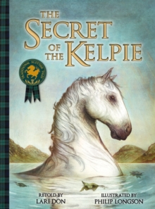 The Secret of the Kelpie, Paperback Book
