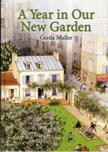 A Year in Our New Garden, Hardback Book