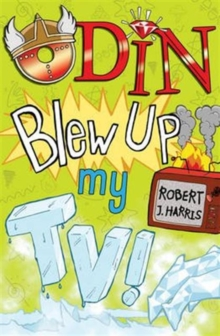 Odin Blew Up My TV!, Paperback Book