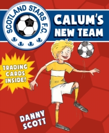 Calum's New Team, Paperback Book