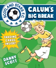 Calum's Big Break, Paperback / softback Book