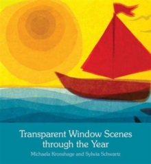 Transparent Window Scenes Through the Year, Paperback / softback Book